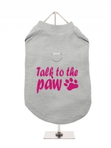 ''Talk To The Paw'' Harness-Lined Dog T-Shirt